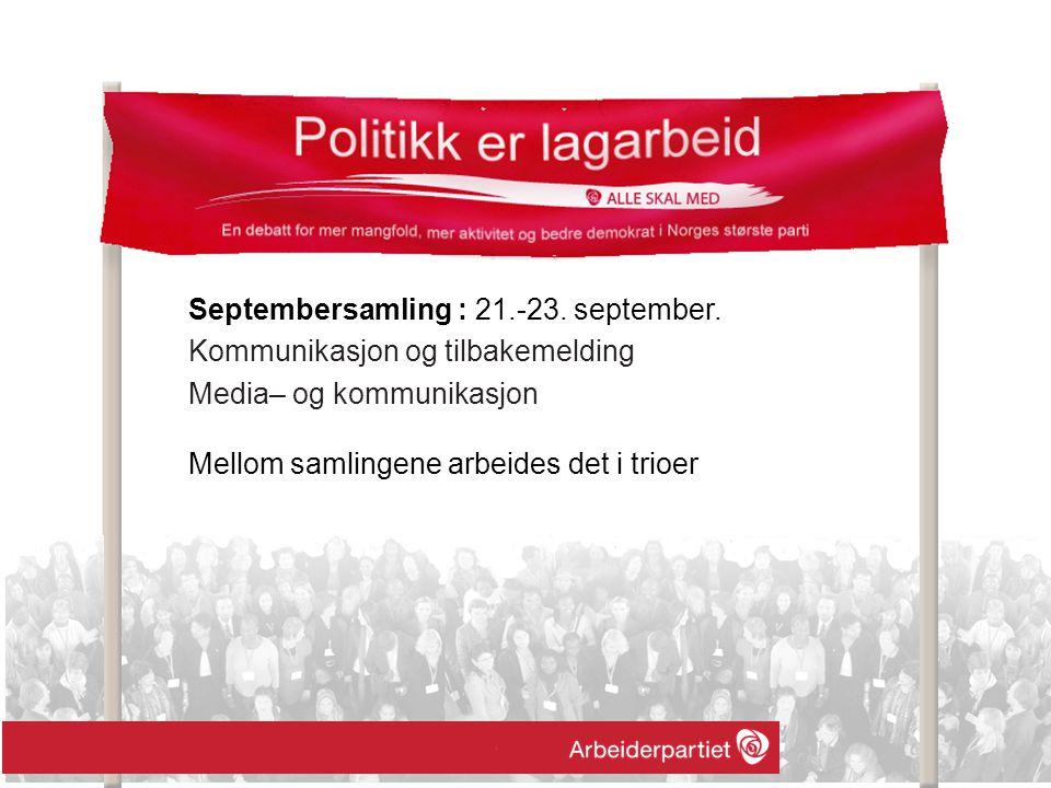 Septembersamling : 21.-23. september.