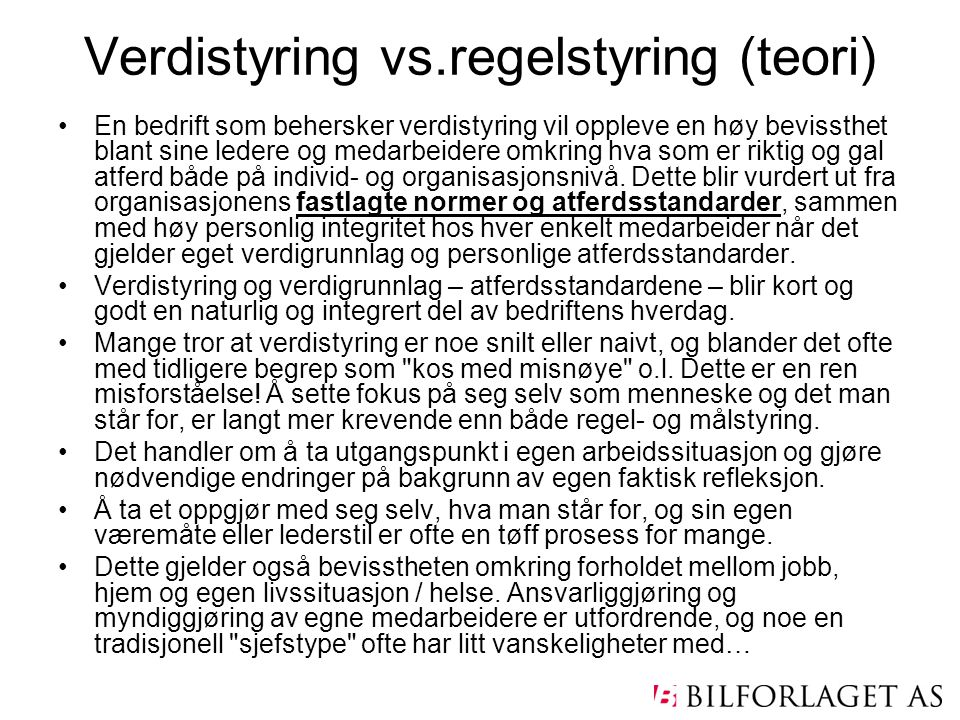Verdistyring vs.regelstyring (teori)