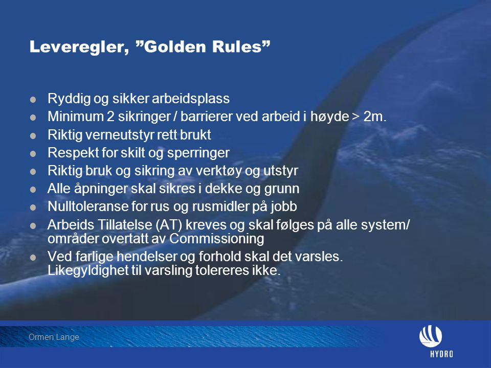 Leveregler, Golden Rules