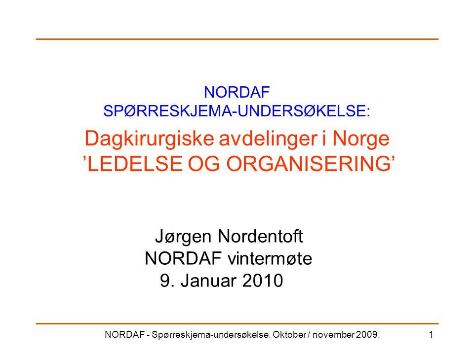 Dagkirurgiske avdelinger i Norge 'LEDELSE OG ORGANISERING'
