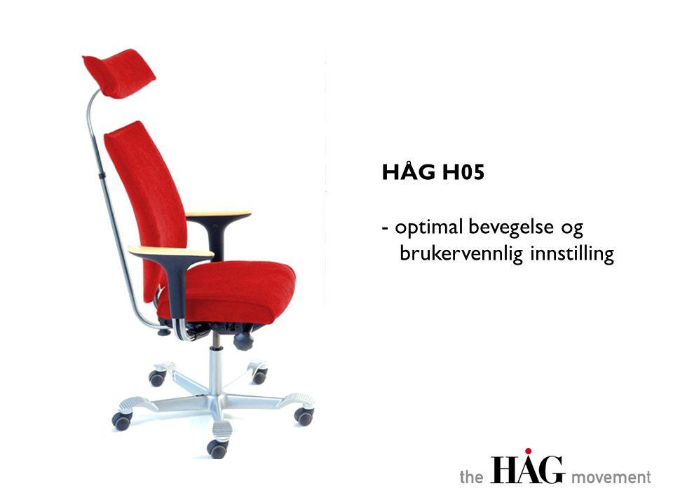 HÅG H05 optimal bevegelse og brukervennlig innstilling