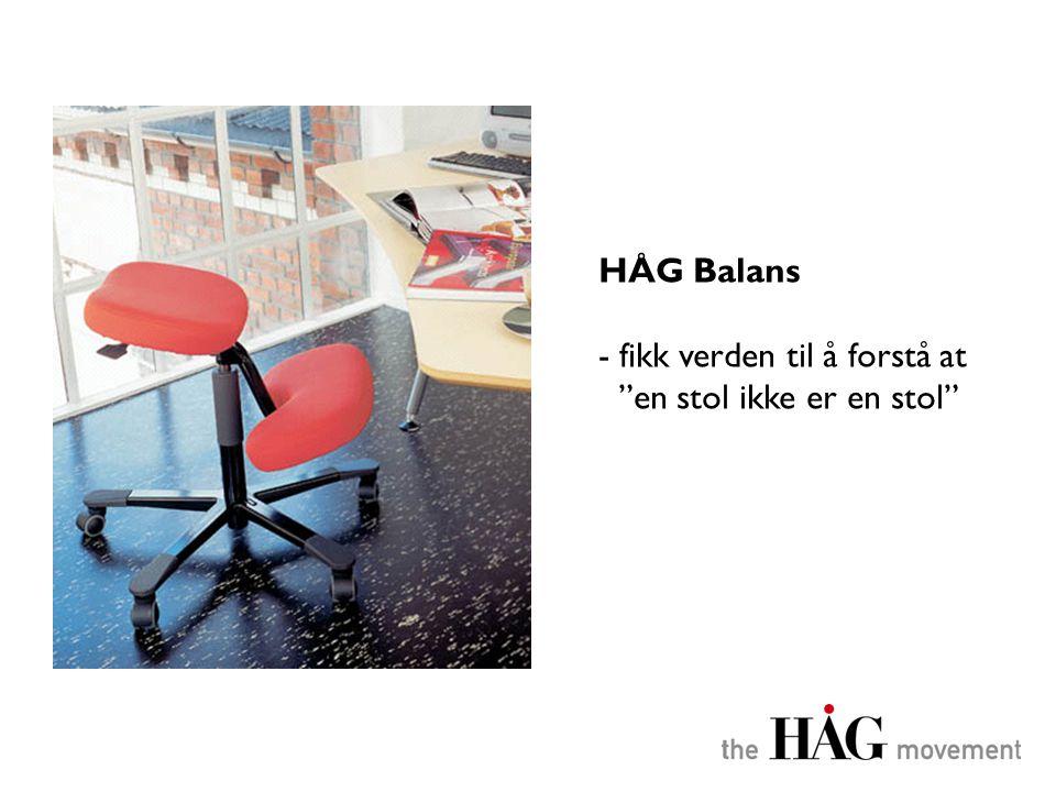 HÅG Balans fikk verden til å forstå at en stol ikke er en stol