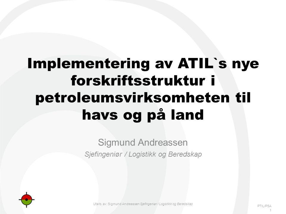 Sigmund Andreassen Sjefingeniør / Logistikk og Beredskap