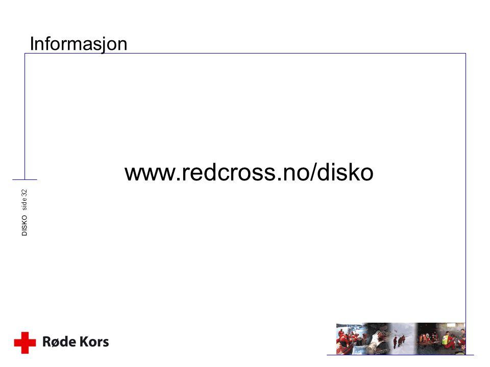 Informasjon www.redcross.no/disko DISKO