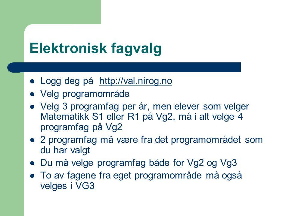 Elektronisk fagvalg Logg deg på http://val.nirog.no Velg programområde