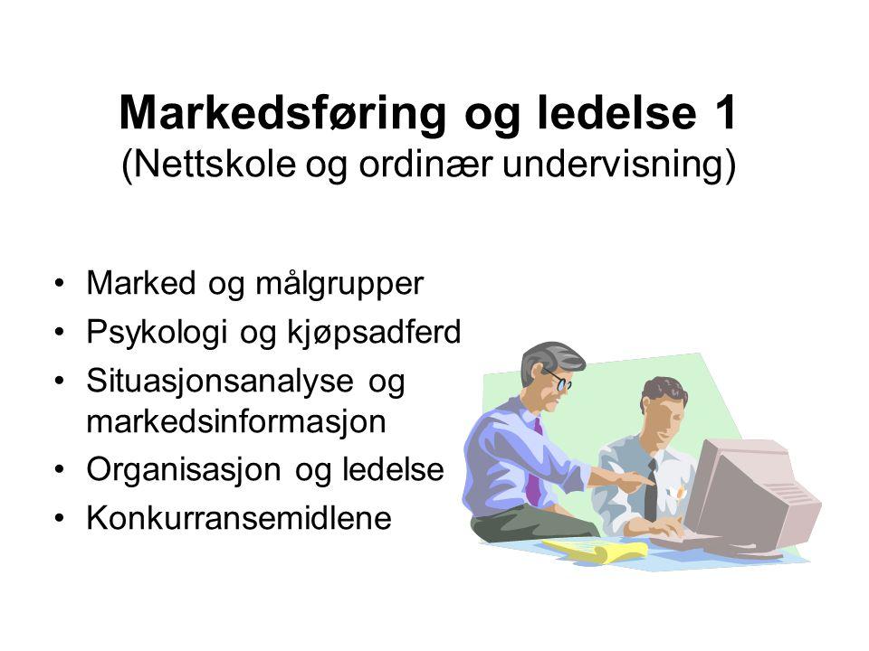 Markedsføring og ledelse 1 (Nettskole og ordinær undervisning)
