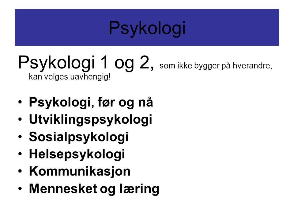 Psykologi 1 og 2, som ikke bygger på hverandre, kan velges uavhengig!