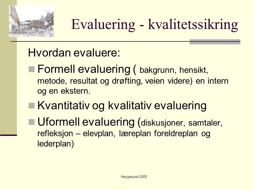 Evaluering - kvalitetssikring