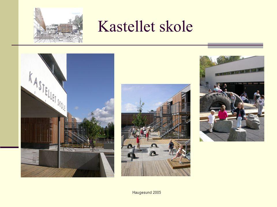 Kastellet skole Haugesund 2005