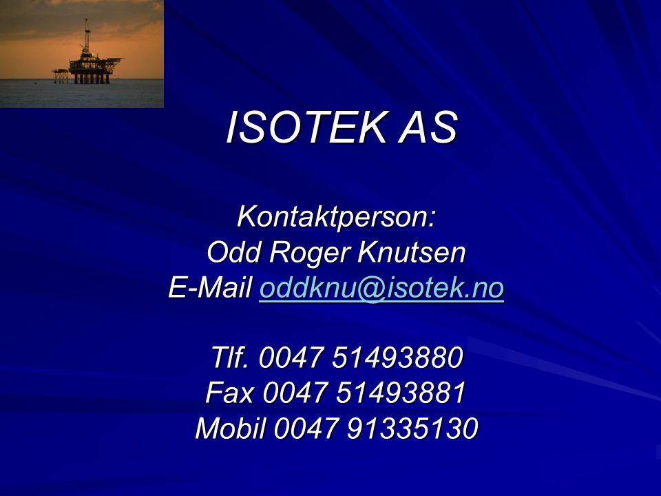 E-Mail oddknu@isotek.no