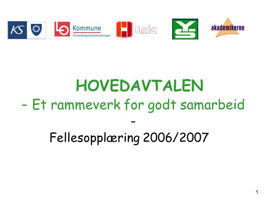 HOVEDAVTALEN - Et rammeverk for godt samarbeid -