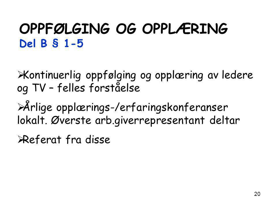 OPPFØLGING OG OPPLÆRING Del B § 1-5