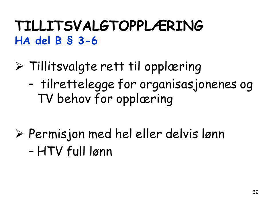 TILLITSVALGTOPPLÆRING HA del B § 3-6