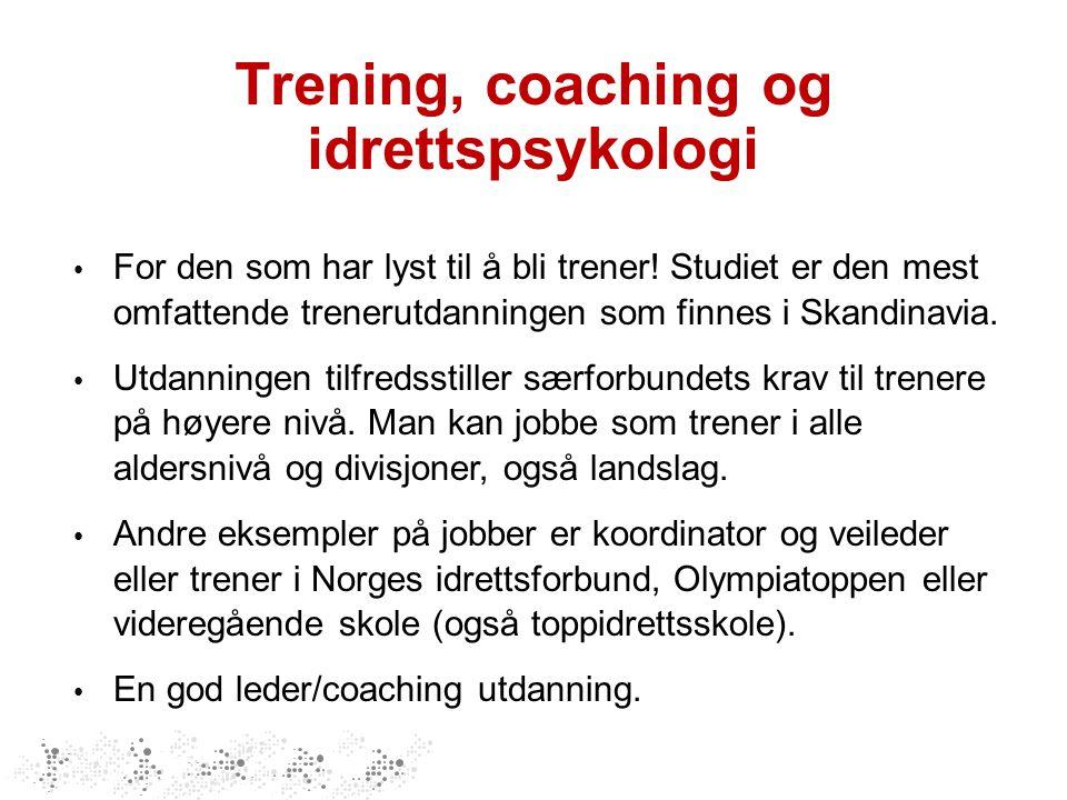 Trening, coaching og idrettspsykologi