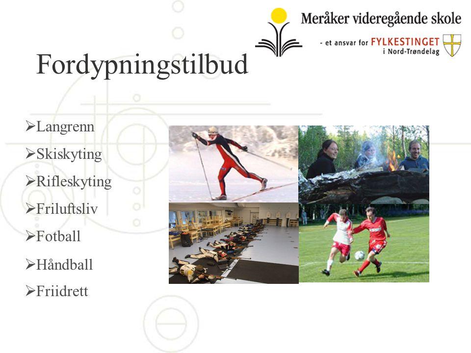Fordypningstilbud Langrenn Skiskyting Rifleskyting Friluftsliv Fotball