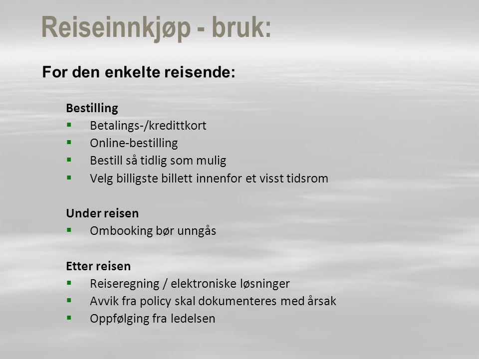 Reiseinnkjøp - bruk: For den enkelte reisende: Bestilling