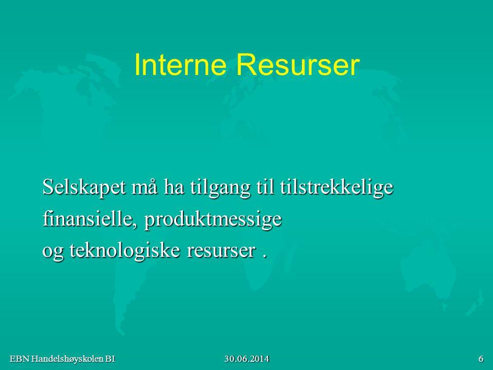 Interne Resurser Selskapet må ha tilgang til tilstrekkelige