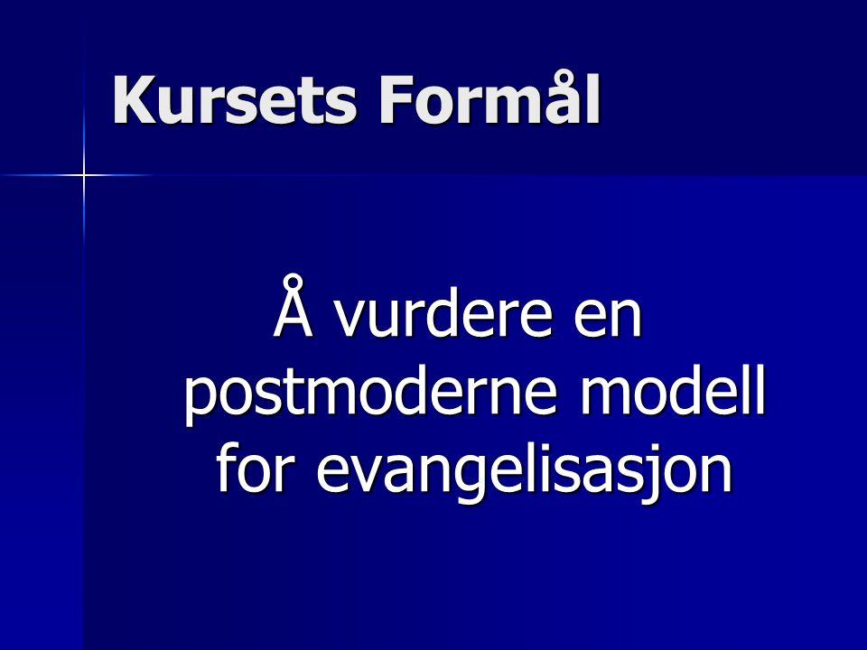 Å vurdere en postmoderne modell for evangelisasjon