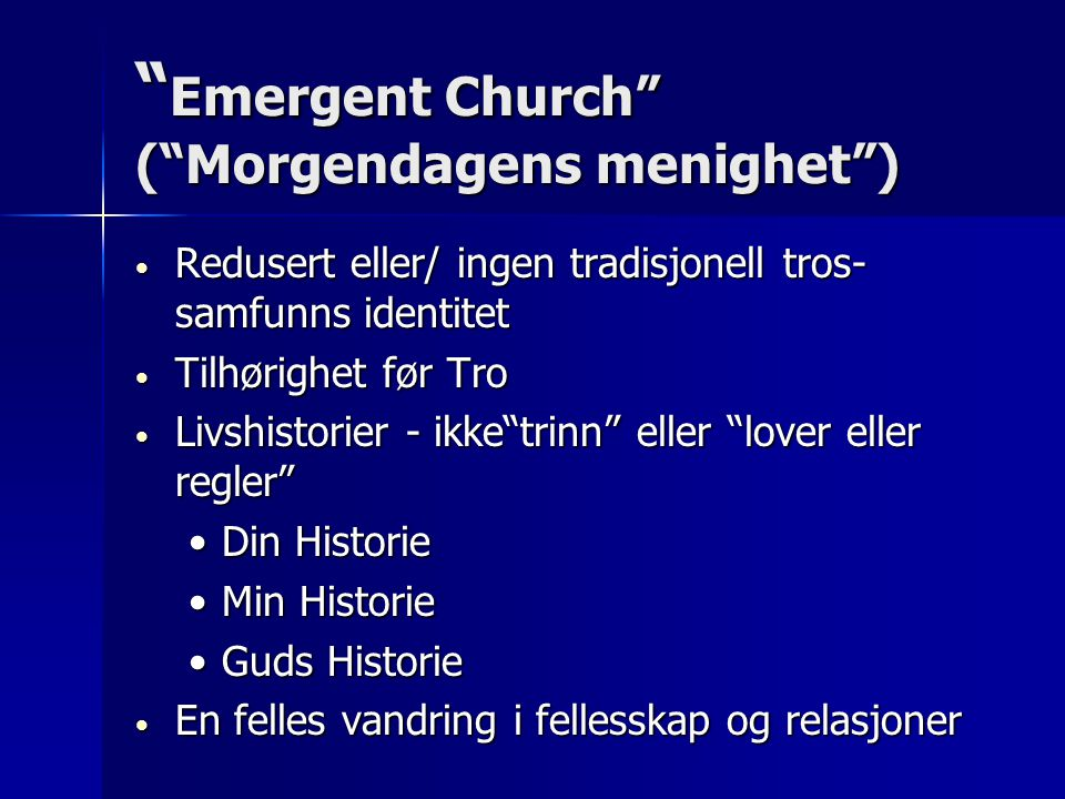 Emergent Church ( Morgendagens menighet )