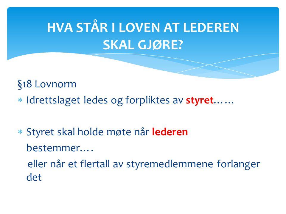 HVA STÅR I LOVEN AT LEDEREN SKAL GJØRE