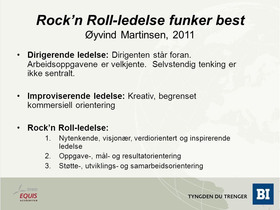 Rock'n Roll-ledelse funker best Øyvind Martinsen, 2011