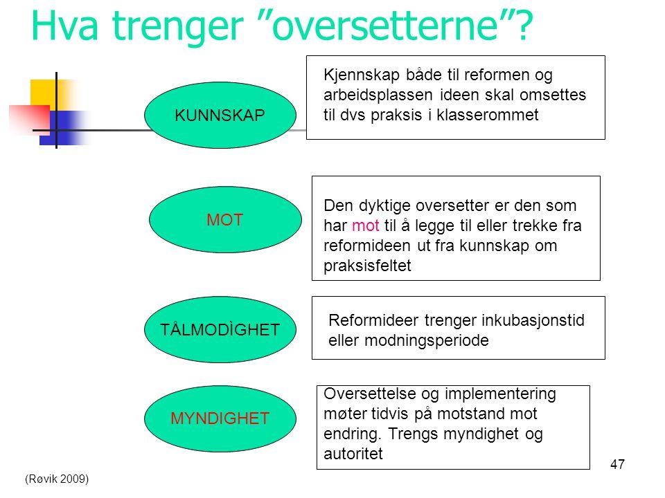 Hva trenger oversetterne