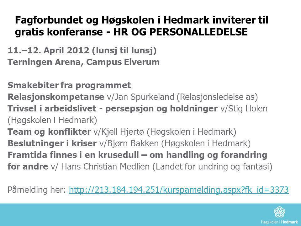 Fagforbundet og Høgskolen i Hedmark inviterer til gratis konferanse - HR OG PERSONALLEDELSE