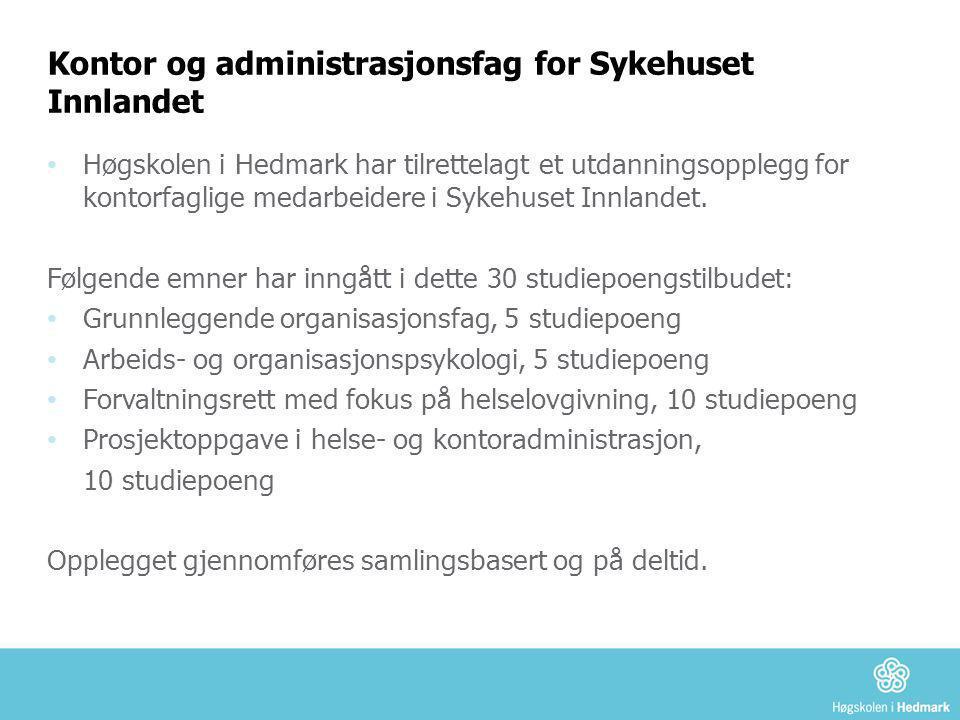 Kontor og administrasjonsfag for Sykehuset Innlandet