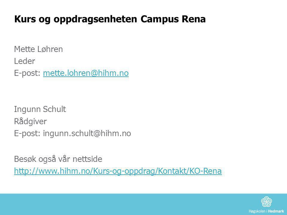 Kurs og oppdragsenheten Campus Rena