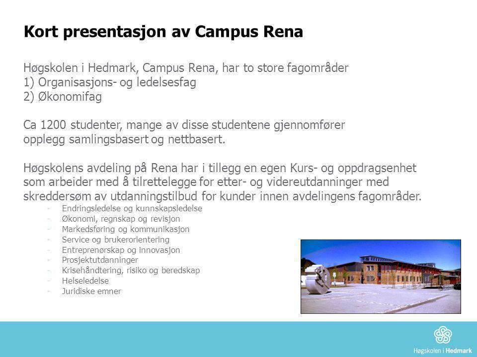Kort presentasjon av Campus Rena