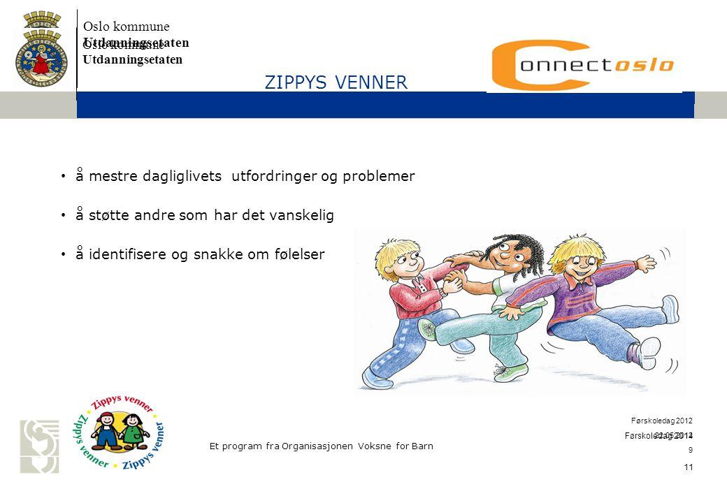ZIPPYS VENNER å mestre dagliglivets utfordringer og problemer