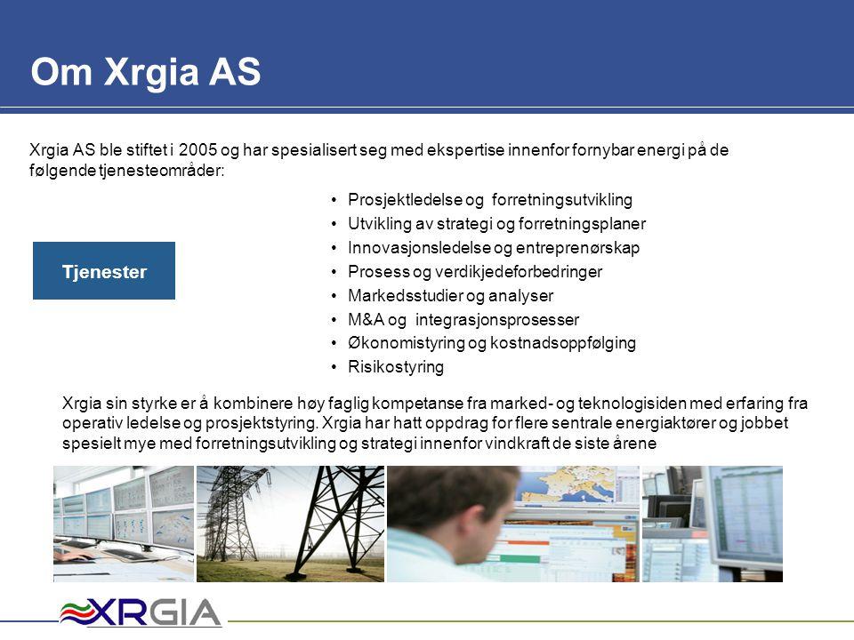 Om Xrgia AS Xrgia AS ble stiftet i 2005 og har spesialisert seg med ekspertise innenfor fornybar energi på de følgende tjenesteområder: