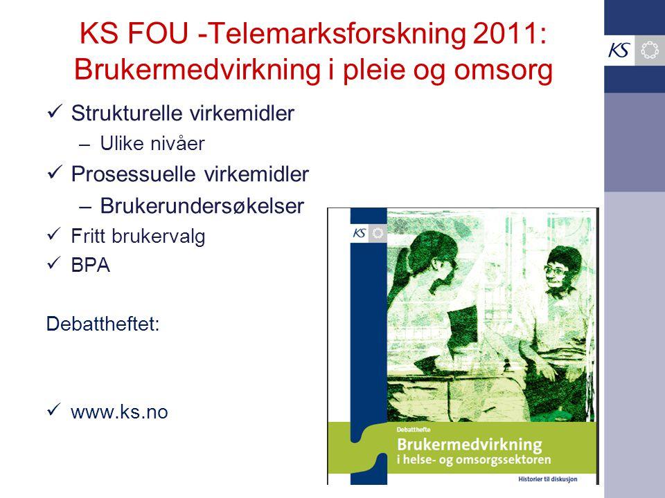 KS FOU -Telemarksforskning 2011: Brukermedvirkning i pleie og omsorg