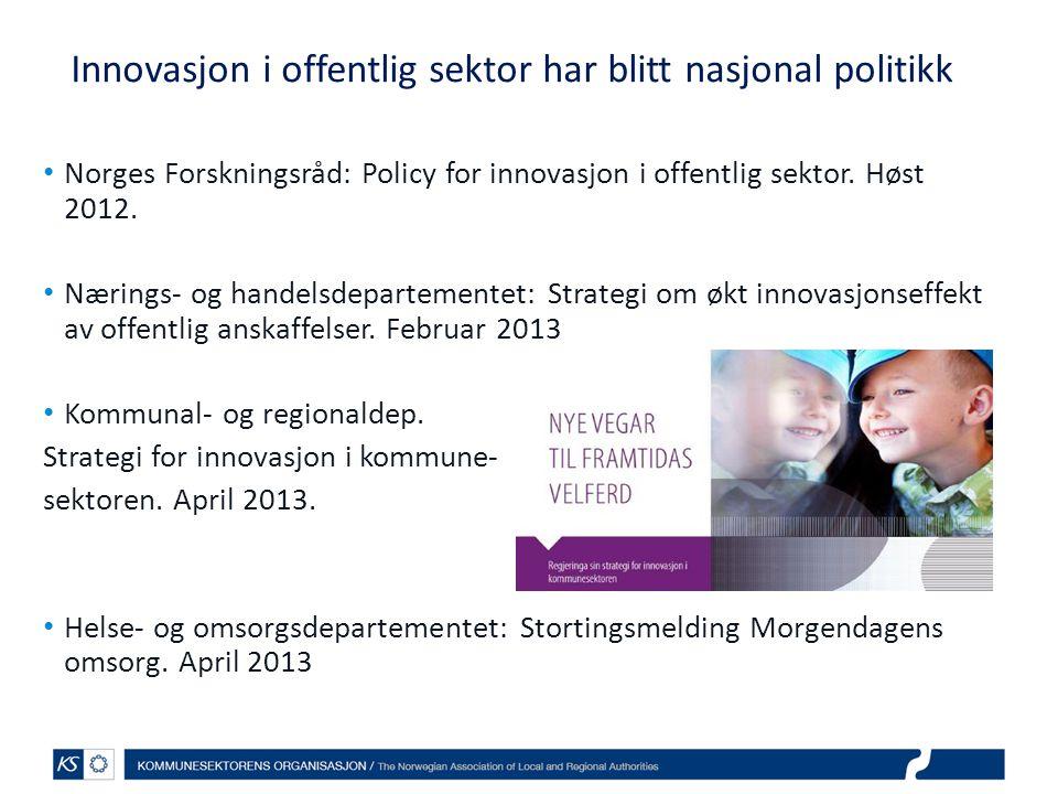 Innovasjon i offentlig sektor har blitt nasjonal politikk