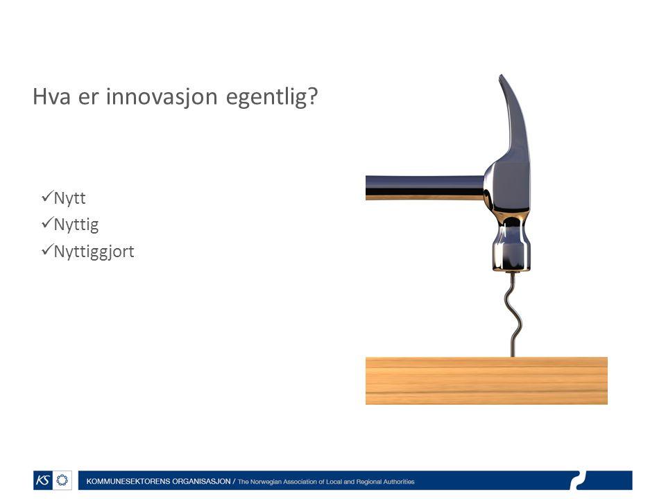 Hva er innovasjon egentlig
