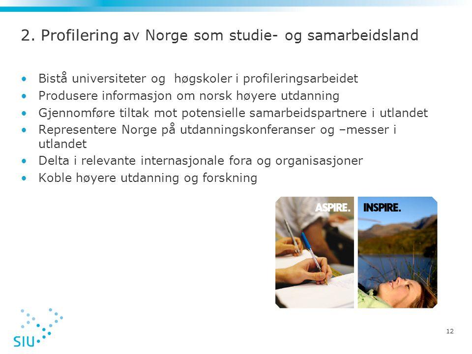 2. Profilering av Norge som studie- og samarbeidsland