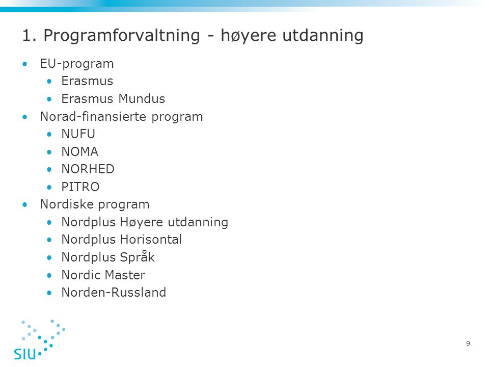 1. Programforvaltning - høyere utdanning
