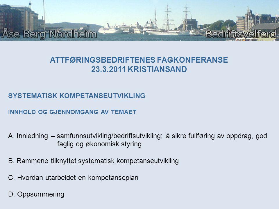 ATTFØRINGSBEDRIFTENES FAGKONFERANSE