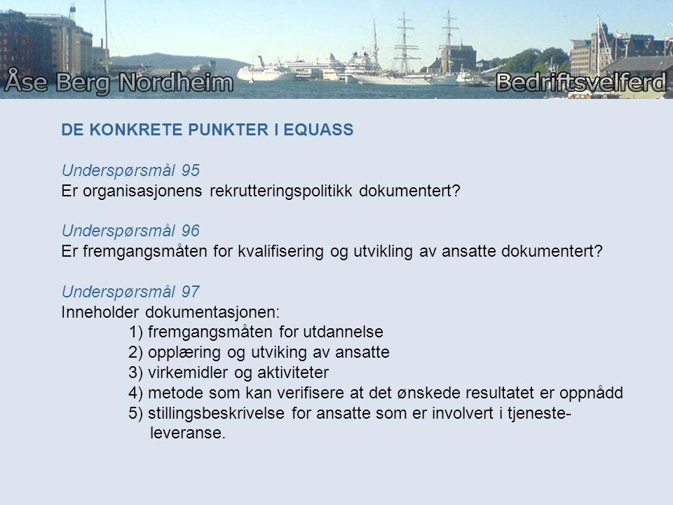 DE KONKRETE PUNKTER I EQUASS