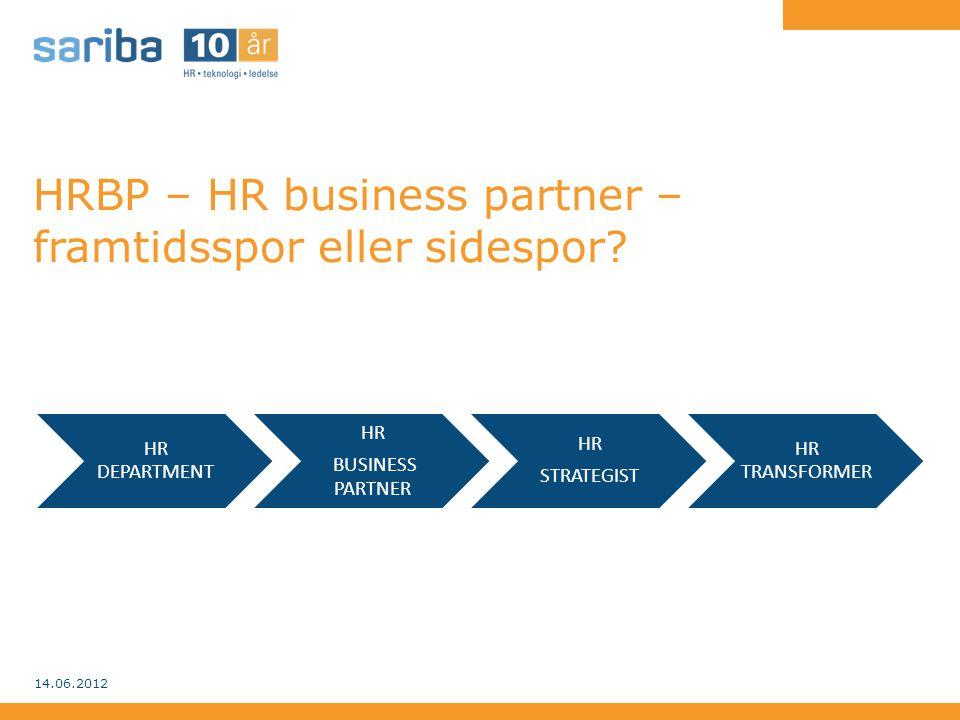 HRBP – HR business partner – framtidsspor eller sidespor