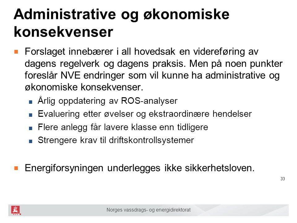 Administrative og økonomiske konsekvenser