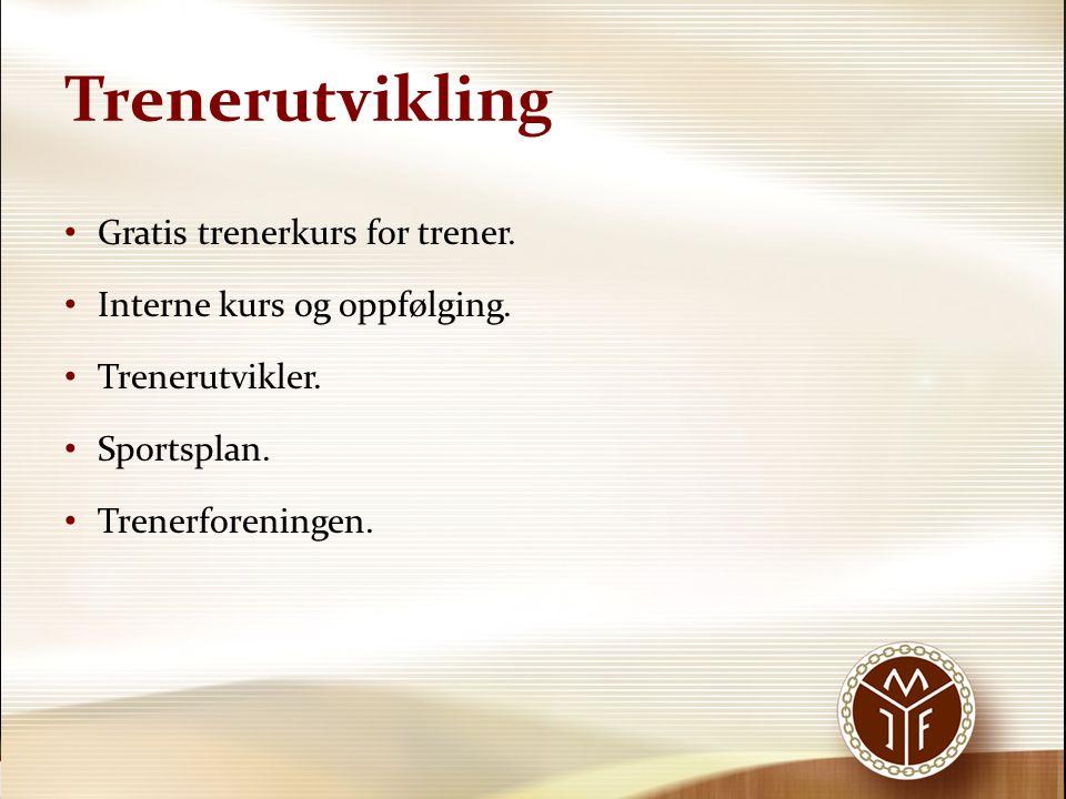 Trenerutvikling Gratis trenerkurs for trener.