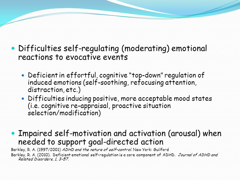 Difficulties self-regulating (moderating) emotional reactions to evocative events