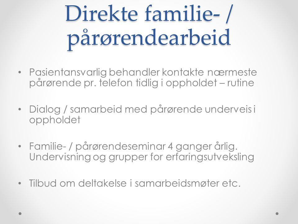 Direkte familie- / pårørendearbeid