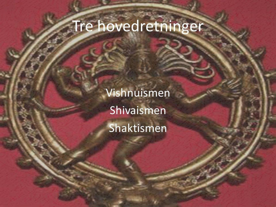 Vishnuismen Shivaismen Shaktismen