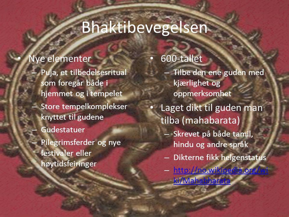 Bhaktibevegelsen Nye elementer 600-tallet