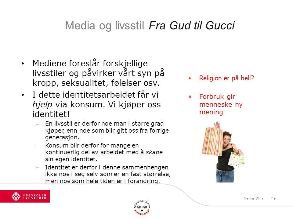 Fra Gud til Gucci Mattias Øhra
