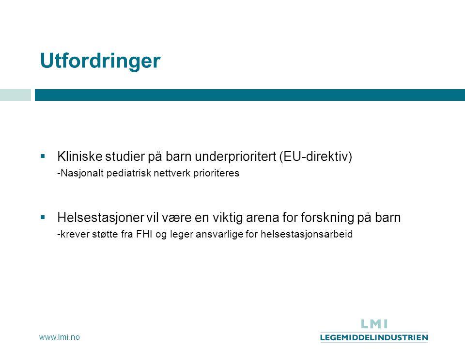 Utfordringer Kliniske studier på barn underprioritert (EU-direktiv)
