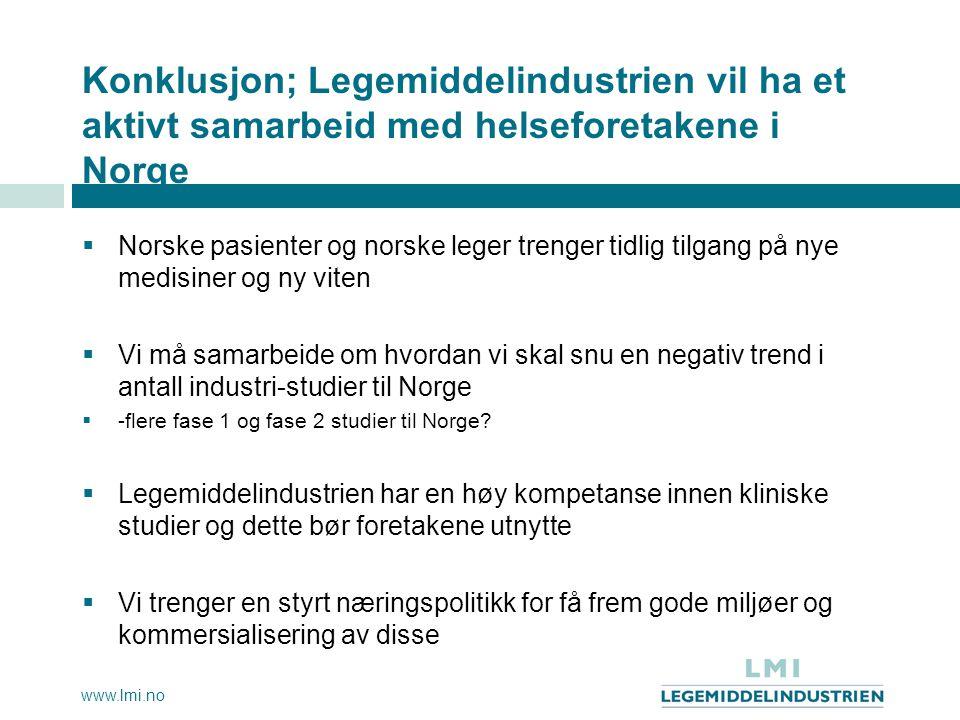 Konklusjon; Legemiddelindustrien vil ha et aktivt samarbeid med helseforetakene i Norge