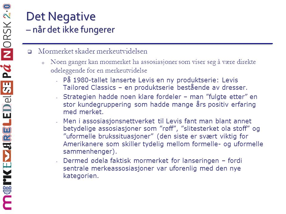 Det Negative – når det ikke fungerer